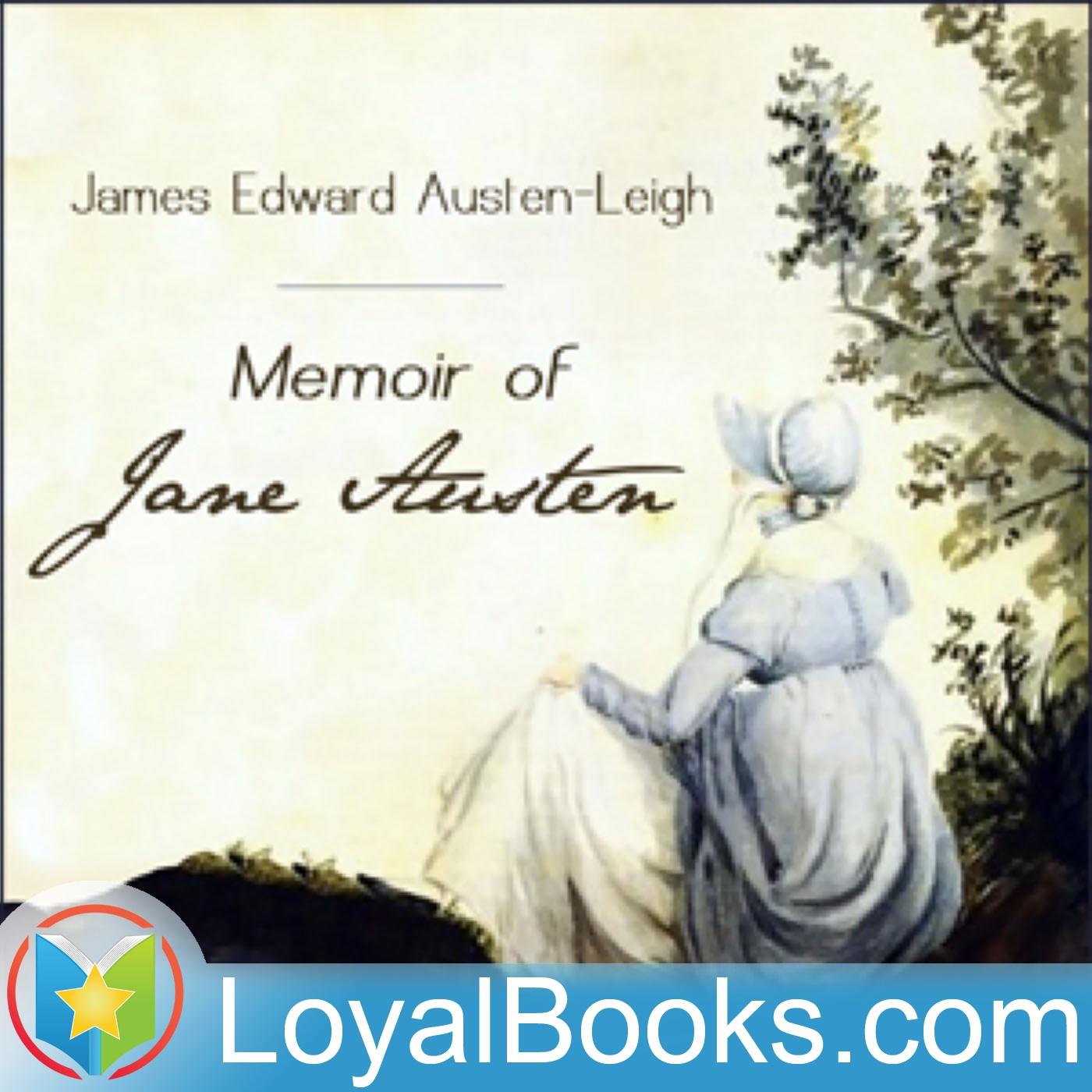 Memoir of Jane Austen by James Edward Austen-Leigh  