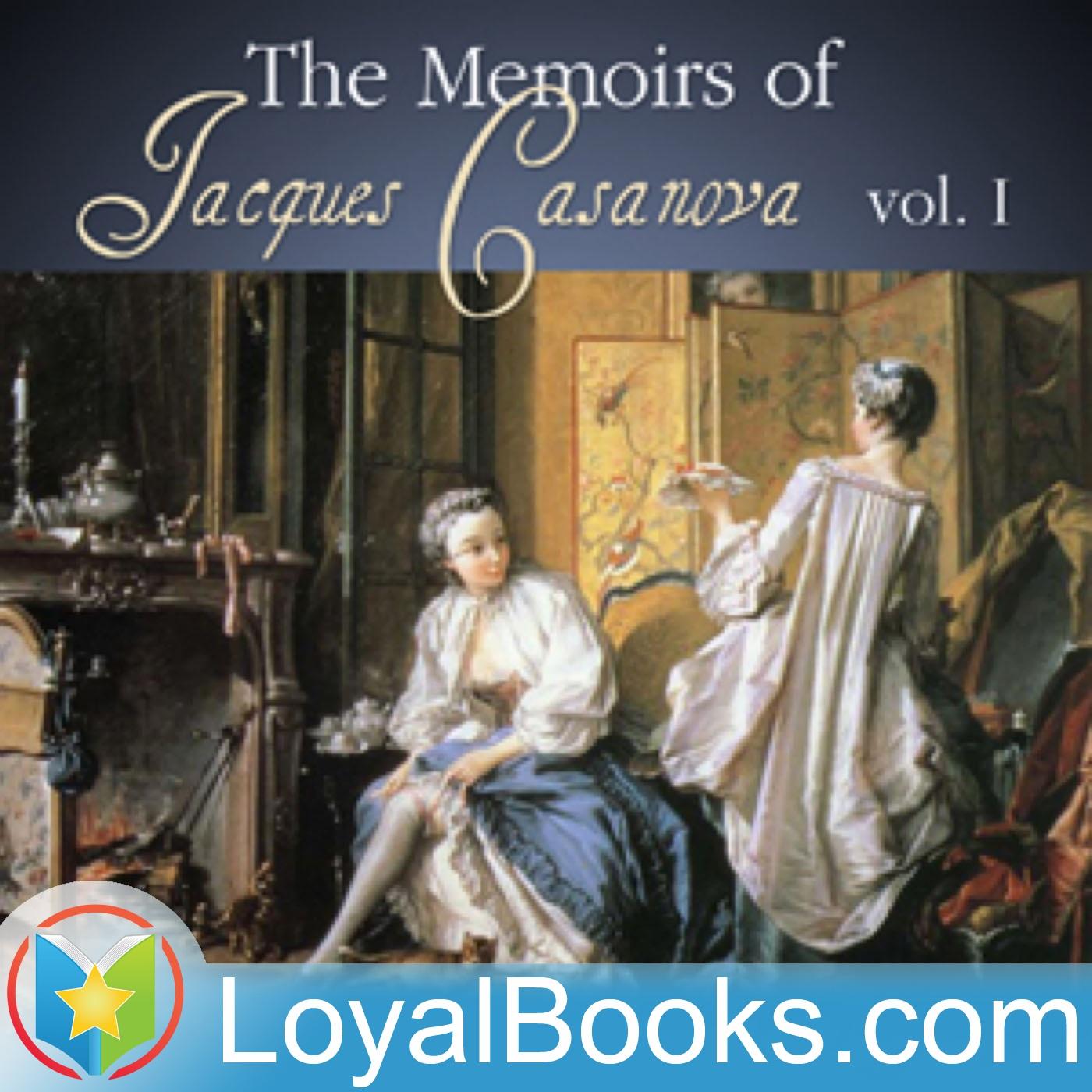 The Memoirs of Jacques Casanova by Giacomo Casanova  