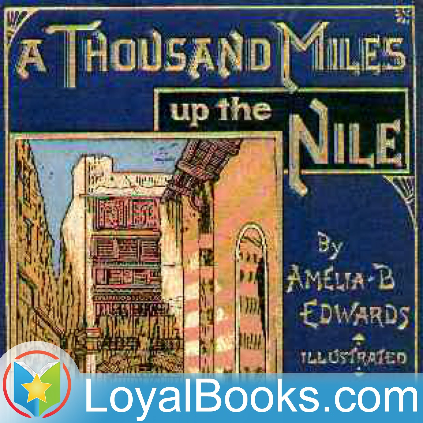 A Thousand Miles up the Nile by Amelia B. Edwards  