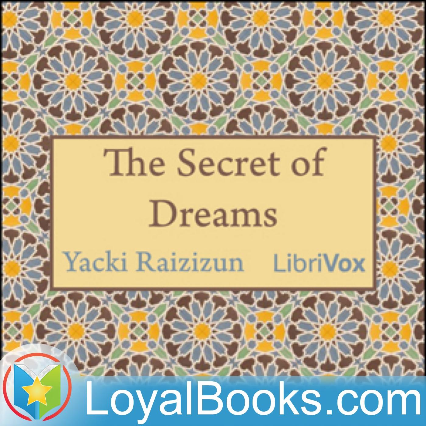 The Secret of Dreams by Yacki Raizizun  