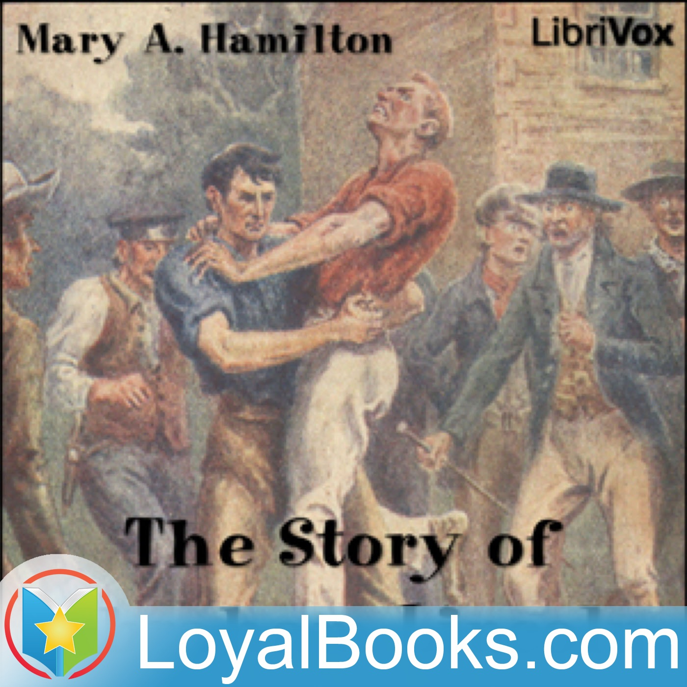 The Story of Abraham Lincoln by Mary A. Hamilton  