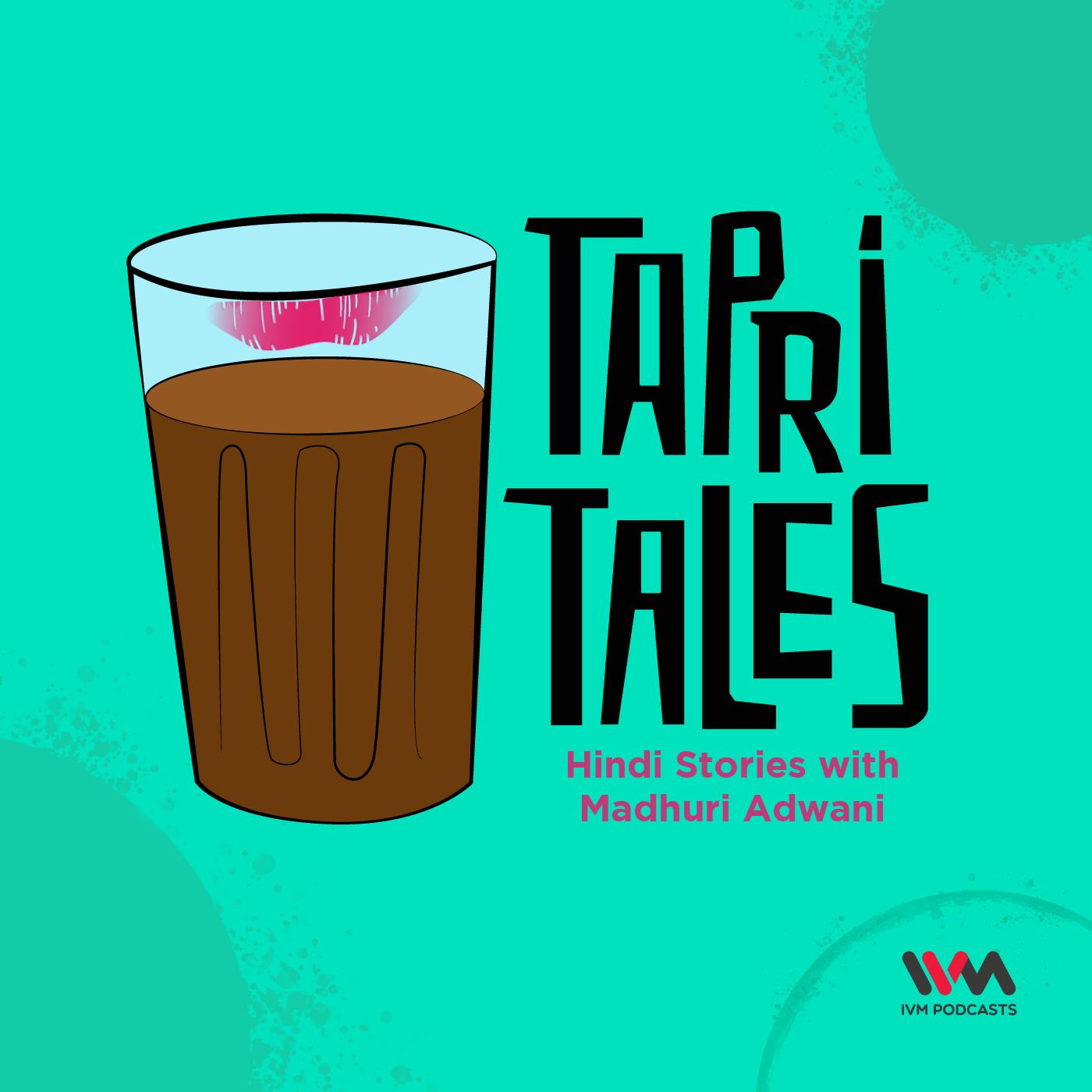 Tapri Tales |