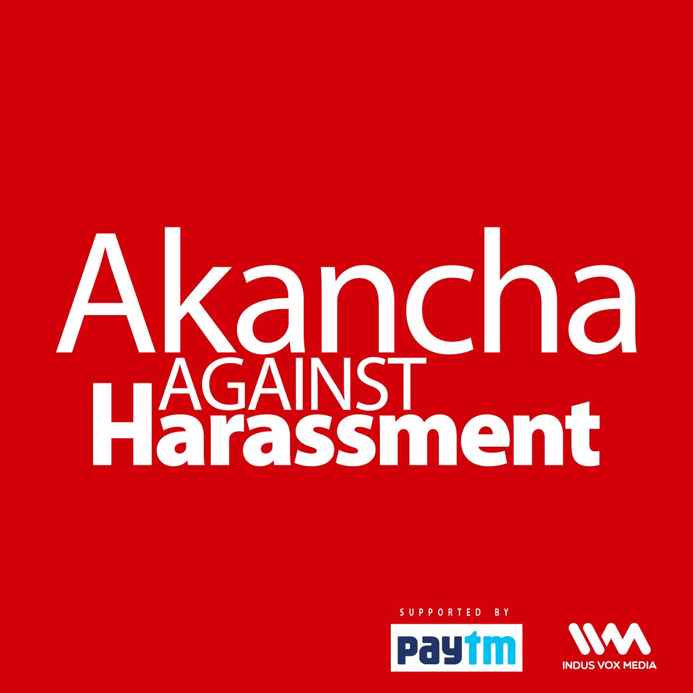 Akancha Against Harassment |