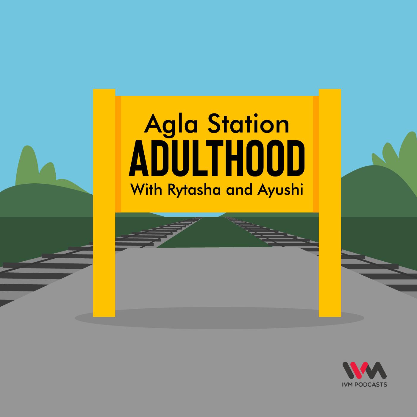 Agla Station Adulthood |
