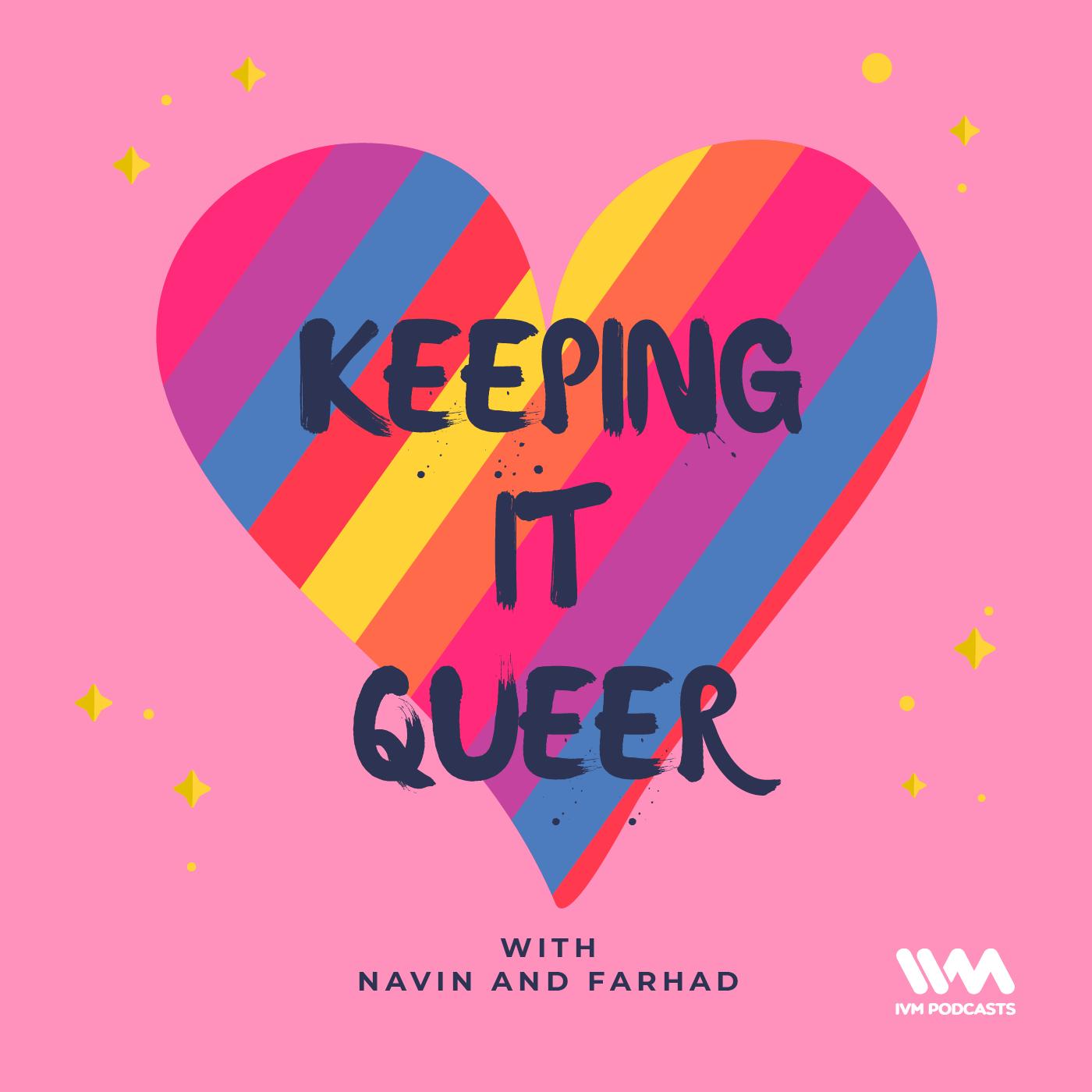 Keeping It Queer |
