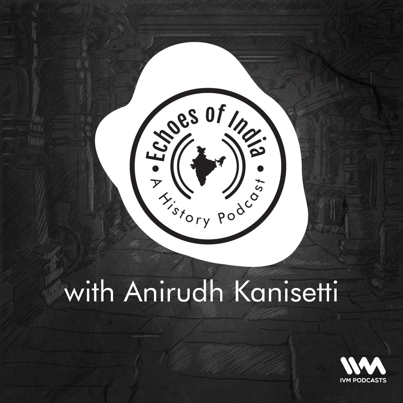 Echoes Of India: A History Podcast |