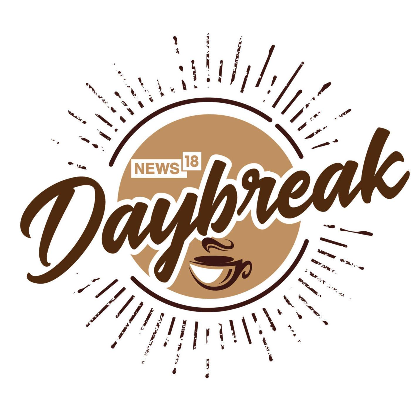 News18 Daybreak  