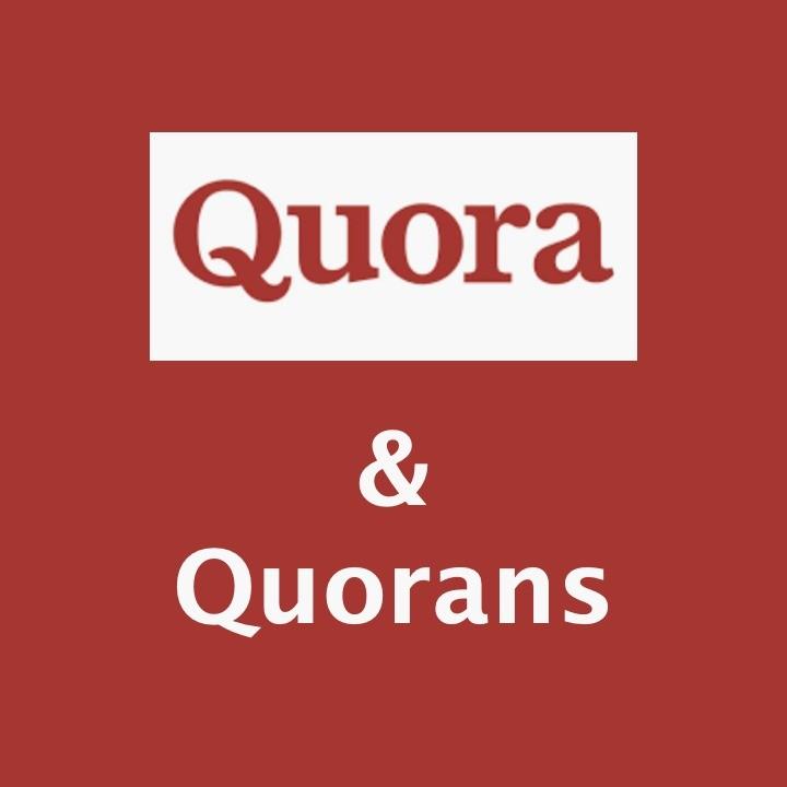 Quora & Quorans |