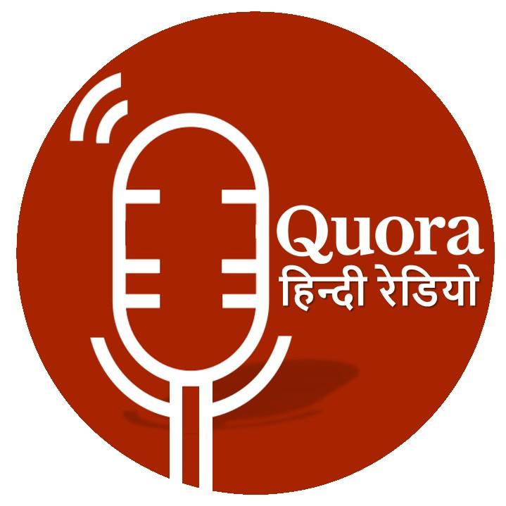 Quora Hindi Radio |