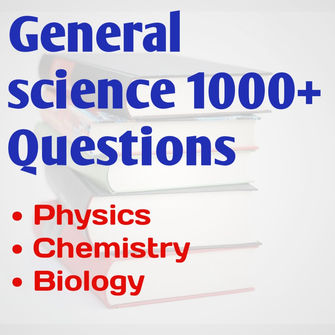 सामान्य विज्ञान 1000 महत्वपूर्ण प्रश्न |