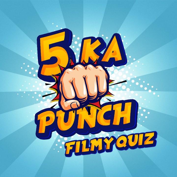 5 Ka Punch |