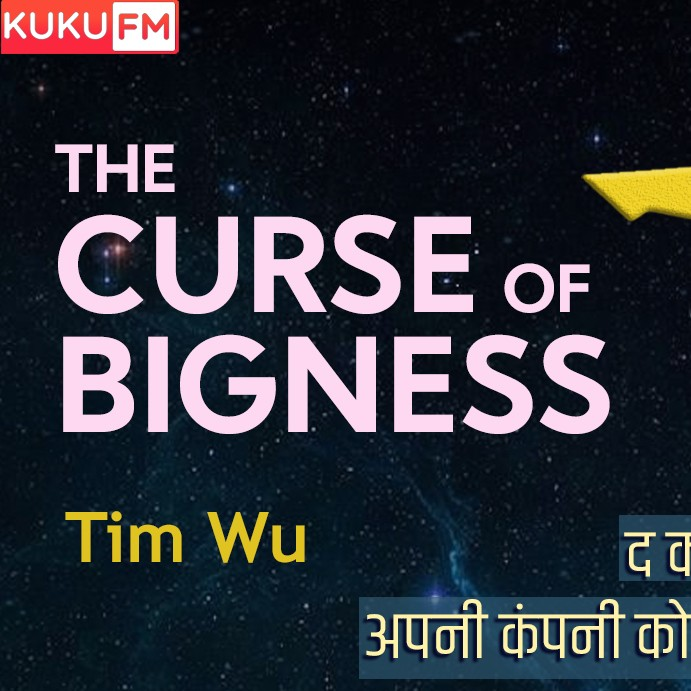 Curse Of Bigness Writer- Tim Wu |