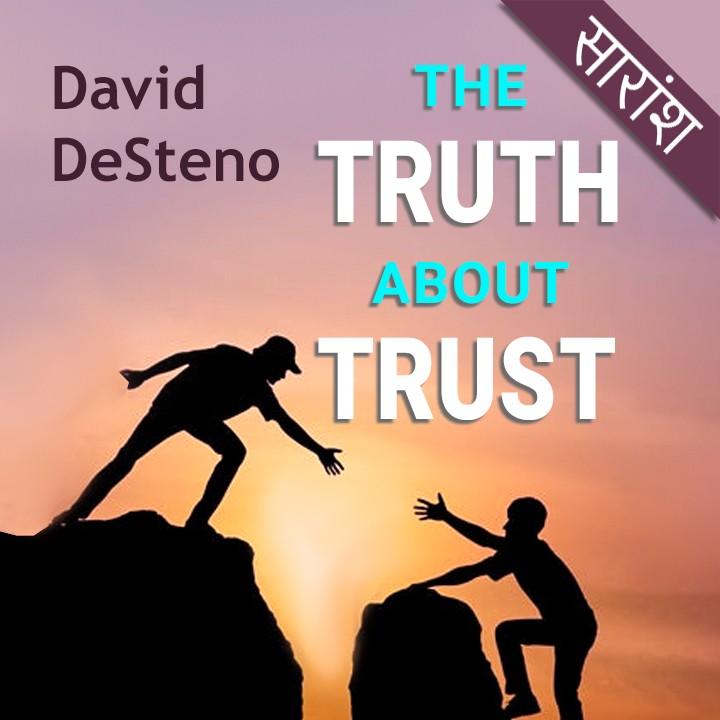 The Truth About Trust Writer-David DeSteno |