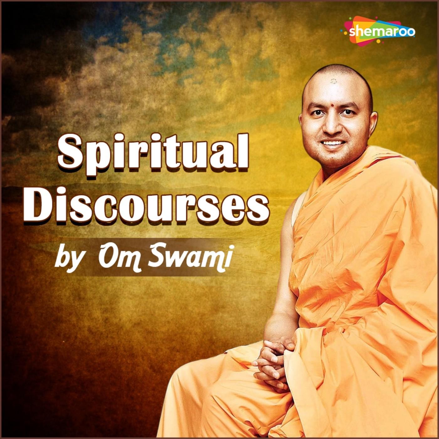 Spiritual Discourses by Om Swami |