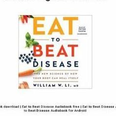 EAT TO BEAT DISEASE |