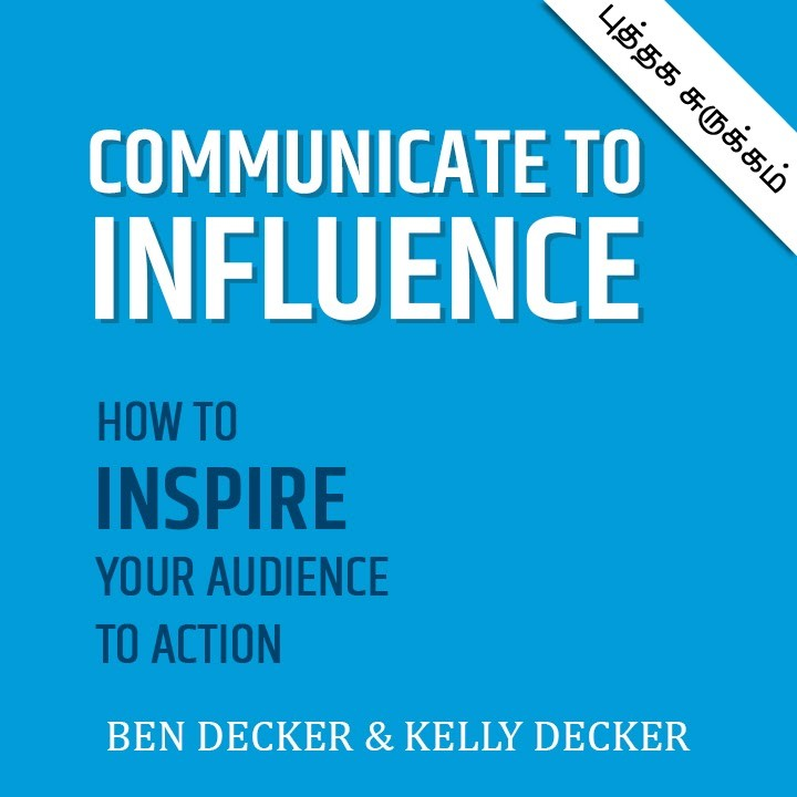 Communicate to influence |