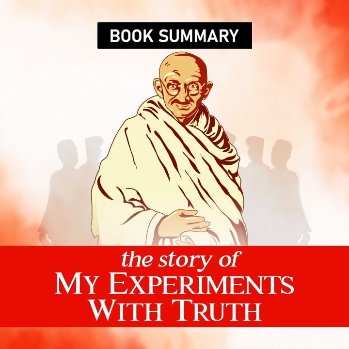 The Story Of My Experiments With Truth |
