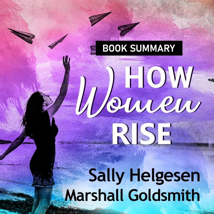 How Women Rise Book Summary |