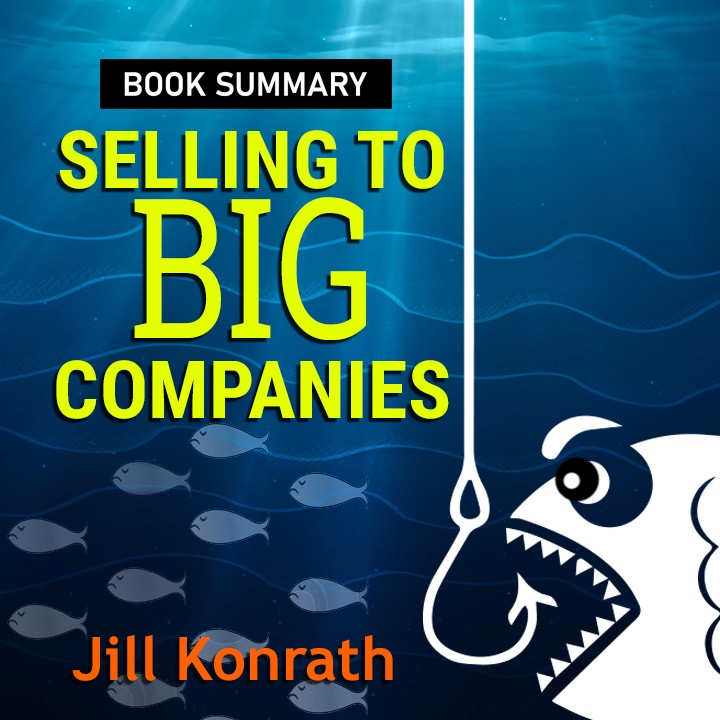 Selling to Big Companies Introduction  