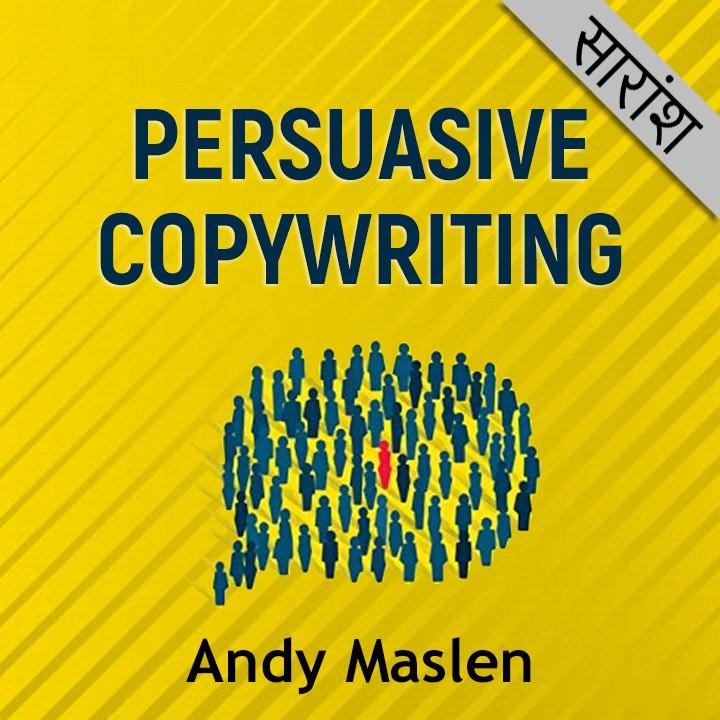 Persuasive Copywriting - Andy Maslen  |