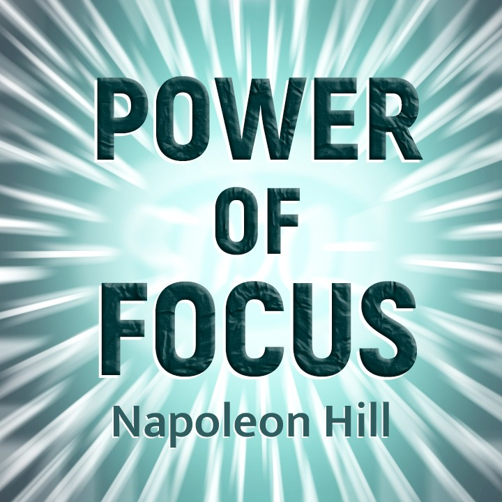 The Power Of Focus  |