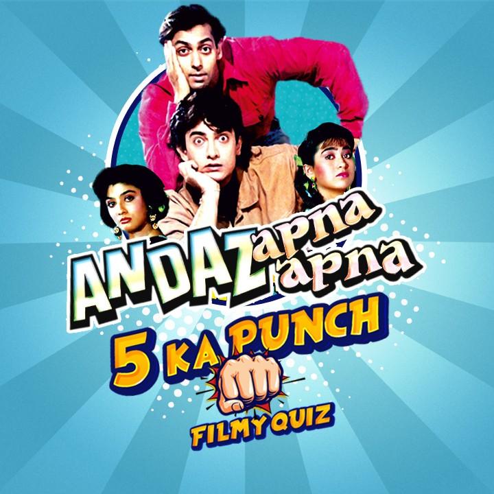 Andaz Apna Apna - 5 Ka Punch |