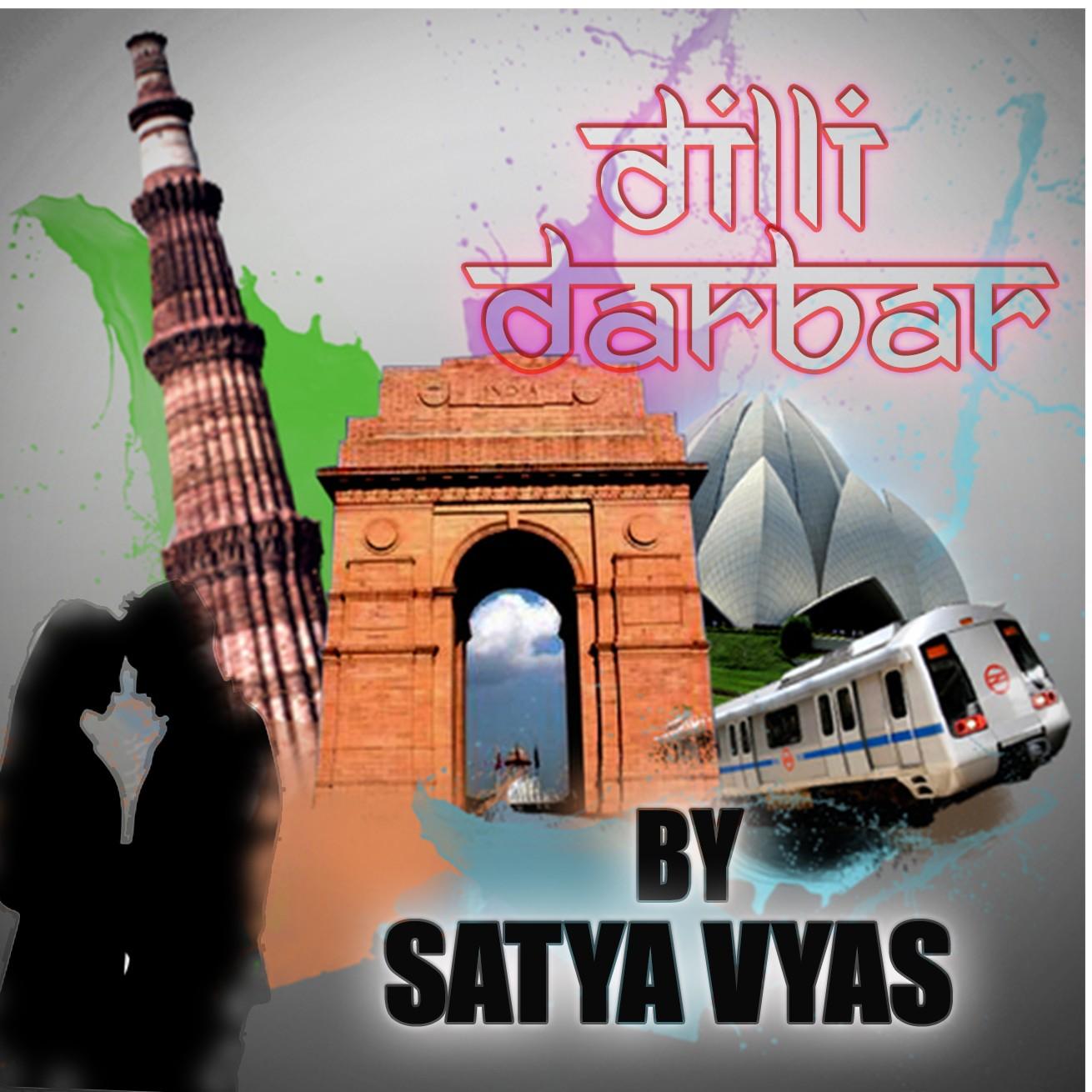 Dilli Darbar By Satya Vyas Part-2 |