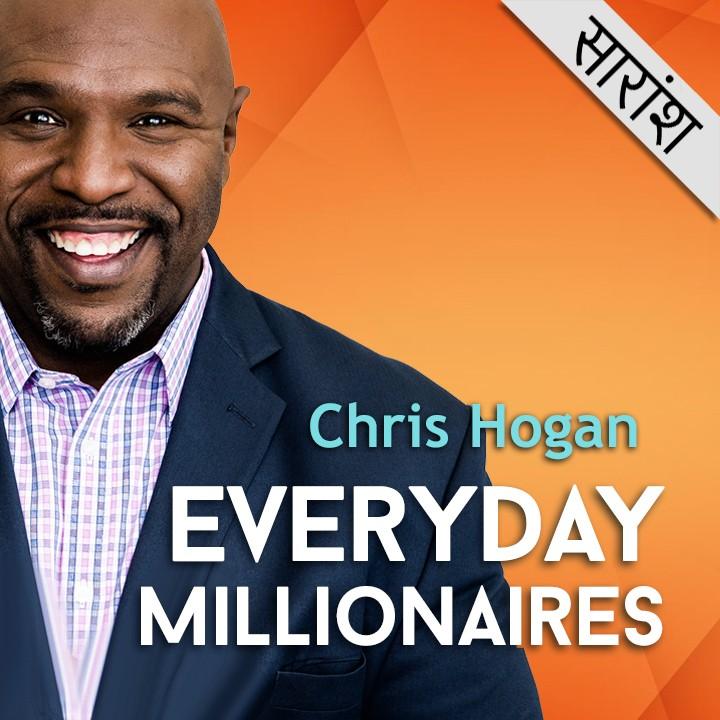 Everyday Millionaire -  Chris Hogan |