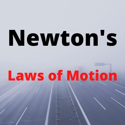 गति का प्रथम नियम | First Law of Motion