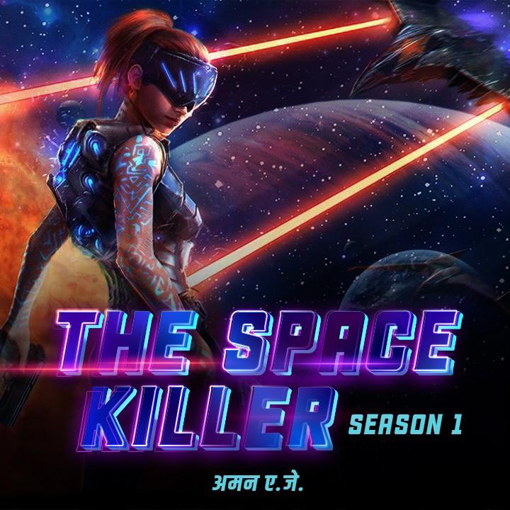 The Space Killer - Season 1   