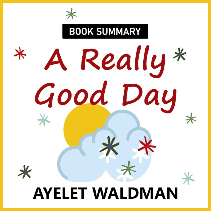 A Really Good Day |