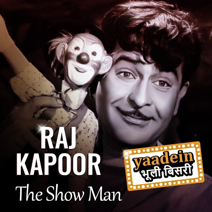 The Show Man Raj Kapoor      |