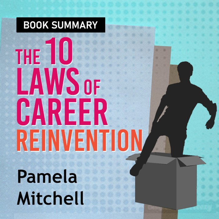 The 10 Laws of Career Reinvention Introduction