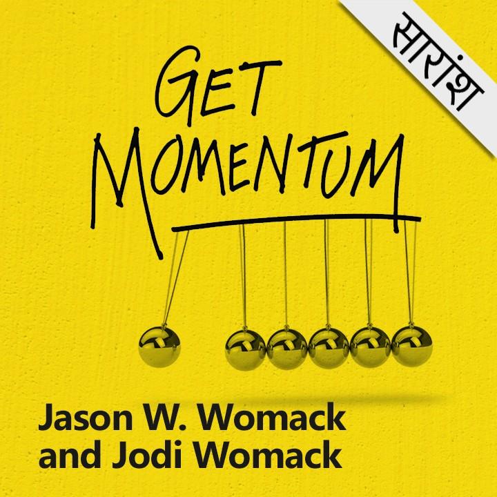 Get Momentum - Jason W. Womack & Jodi Womack |