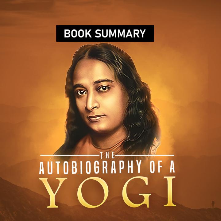 Autobiography of a Yogi |
