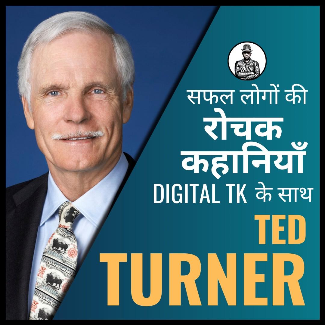 Ted Turner A Marvelous Man - Digital TK
