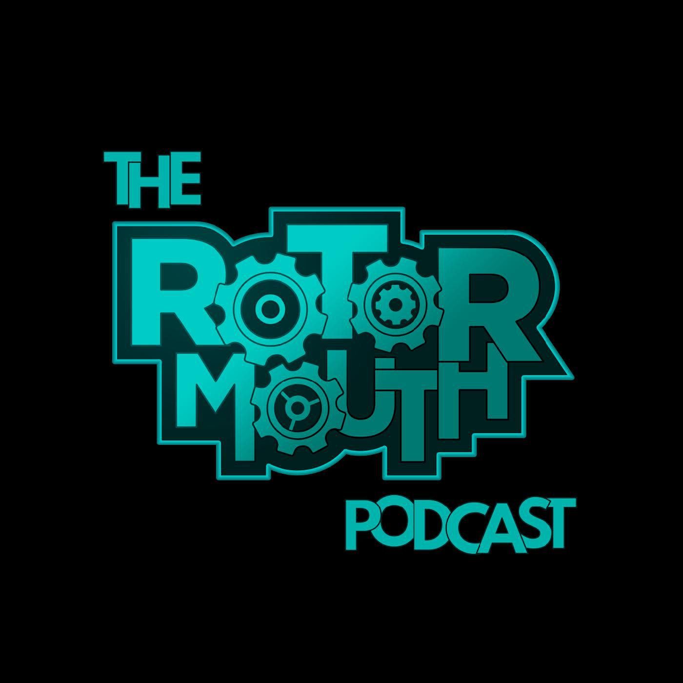 The Rotormouth Podcast |