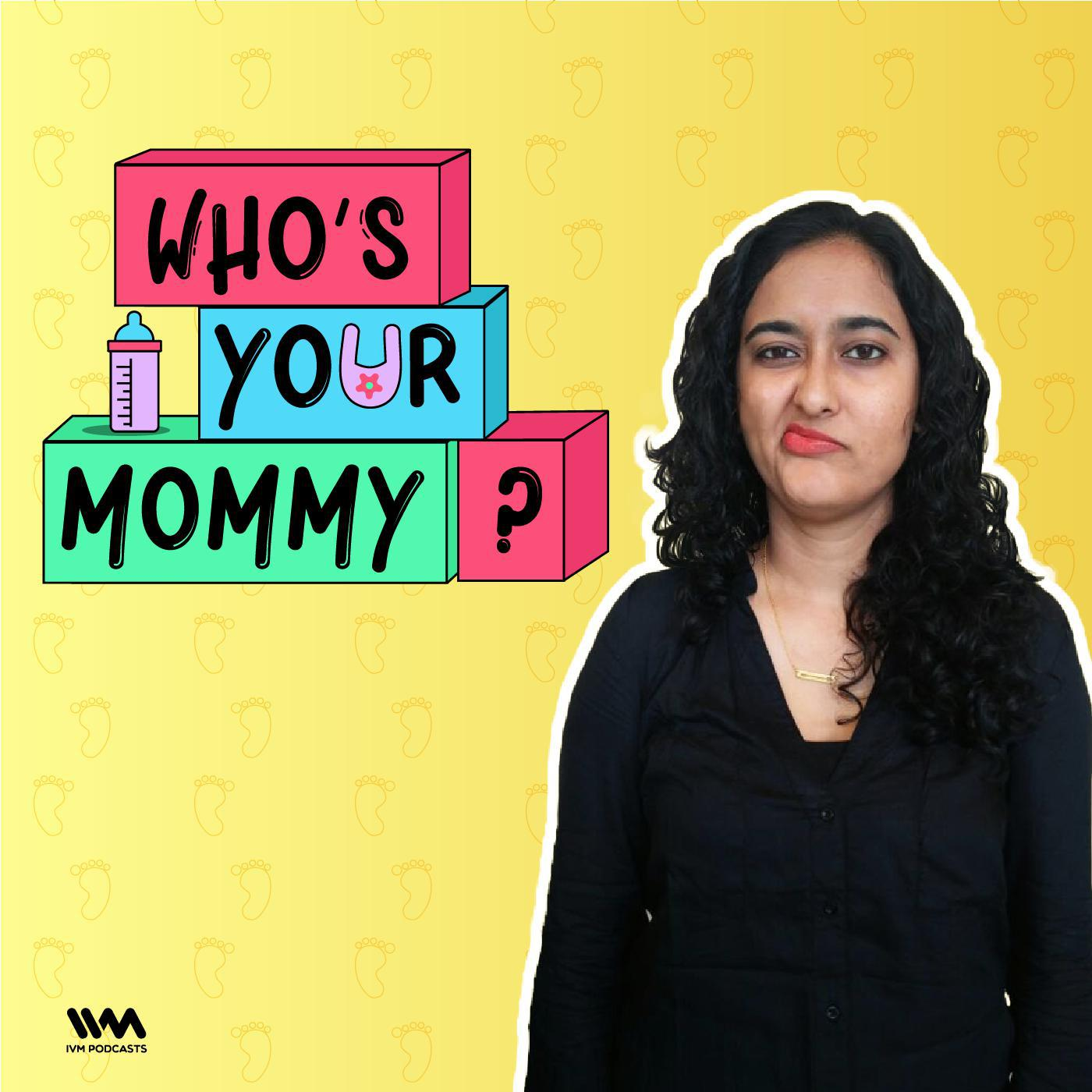 Who's Your Mommy? |