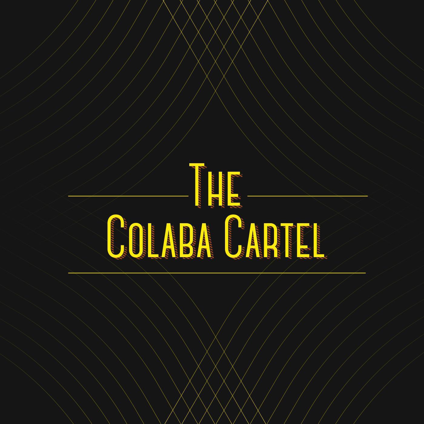 The Colaba Cartel |